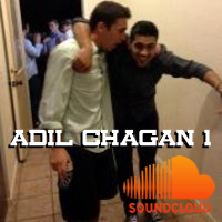 Follow Adil Chagan on Sound Cloud